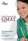 Crash Course for the GMAT, 2nd Edition - Princeton Review, Princeton Review