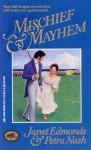 Mischief & Mayhem: A Nabob's Daughter, Heir Apparent - Janet Edmonds, Petra Nash