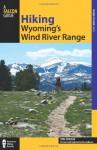 Hiking Wyoming's Wind River Range, 2nd - Ron Adkison, Ben Adkison