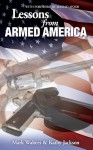 Lessons from Armed America - Mark Walters, Kathy Jackson