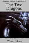 The Two Dragons - Wesley Allison