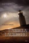 Fyrvaktaren (Patrik Hedström, #7) - Camilla Läckberg