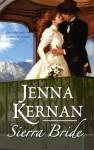 Sierra Bride (Harlequin Historical) - Jenna Kernan