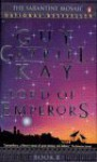 Lord of Emperors - Guy Gavriel Kay