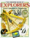 The Usborne Book of Explorers from Columbus to Armstrong (Famous Lives) - Felicity Everett
