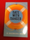 Date with Danger - Jo Browning Wroe, Julia Page