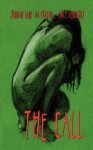 The Call - BA Tortuga, Rob Knight, Emily Veinglory, Jourdan Lane