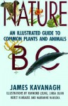 Nature BC: An Illustrated Guide to Common Plants and Animals - James Kavangh, Raymond Leung, Linda Dunn, James Kavangh