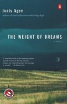 The Weight of Dreams - Jonis Agee