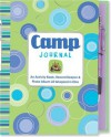 Camp Journal: An Activity Book, Record Keeper & Photo Album All wrapped in One (Activity Book Series) - Susan Hood