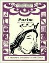 Purim, The Feast of Esther: A Messianic Children's Curriculum, 4 Levels - Lin Johnson, Steffi Rubin