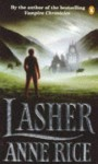 Lasher - Anne Rice