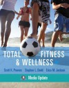 Total Fitness & Wellness, Media Update (5th Edition) - Scott K. Powers, Stephen L. Dodd, Erica M. Jackson