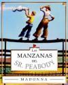 Mr. Peabody's Apples (sp): Las Manzanas Del Sr. Peabody - Madonna