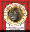 A Lion Among Men - Gregory Maguire, John McDonough