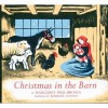 Christmas in the Barn - Margaret Wise Brown, Barbara Cooney