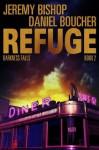 Refuge Book 2 - Darkness Falls - Jeremy Bishop, Daniel S. Boucher