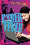 Cyber Fever - Gillian Philip, Gillian Philip