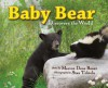 Baby Bear Discovers the World (Mom's Choice Awards Recipient) - Marion Dane Bauer, Stan Tekiela