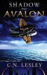 Shadow Over Avalon - C.N. Lesley