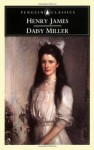 Daisy Miller - Henry James, Patricia Crick, Geoffrey Moore
