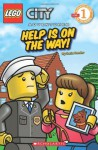 City Adventures #1: Help Is On The Way! (Lego Reader) - Sonia Sander