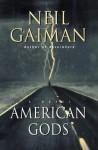 American Gods (Audio) - Ron McLarty, Dennis Boutsikaris, Daniel Oreskes, Neil Gaiman