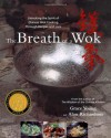 The Breath of a Wok - Grace Young, Alan Richardson