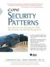 Core Security Patterns: Best Practices and Strategies for J2EE, Web Services, and Identity Management - Christopher Steel, Ramesh Nagappan, Ray Lai