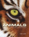 Animals: A Visual Guide to the Animal Kingdom - Keith Laidler
