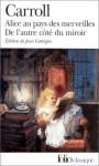Alice au pays des merveilles / De l'autre côté du miroir - Lewis Carroll