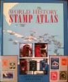 World History Stamp Atlas - Stuart Rossiter