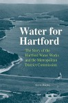 Water for Hartford - Kevin Murphy