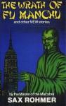 The Wrath of Fu Manchu - Sax Rohmer