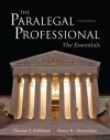 The Paralegal Professional: Essentials (4th Edition) - Thomas F. Goldman, Henry R. Cheeseman