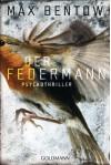 Der Federmann - Max Bentow
