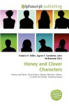 Honey and Clover Characters - Frederic P. Miller, Agnes F. Vandome, John McBrewster