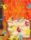 Guitar Tunes for Children - Internet Referenced - Anthony Marks, Jenny Tyler, Simone Abel, Kim Blundell, Doriana Berkovic