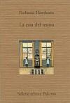 La casa del tesoro - Eugenio Montale, Nathaniel Hawthorne