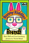 Bunny Riddles - Katy Hall, Lisa Eisenberg, Nicole Rubel