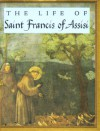 Tt The Life Of Saint Francis Of Assisi (Tiny Tomes) - Robert Stewart