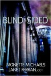 Blind-Sided - Monette Michaels, Janet Ferran
