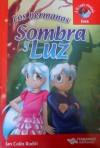 Los hermanos Sombra y Luz - Ian Colin Roditi
