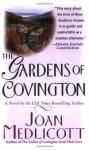 The Gardens of Covington - Joan Medlicott