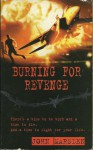 Burning For Revenge (Tomorrow Series, #5) - John Marsden