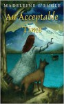 An Acceptable Time - Madeleine L'Engle