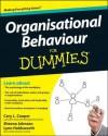 Organisational Behaviour For Dummies - Cary L. Cooper, Sheena Johnson, Lynn Holdsworth