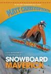 Snowboard Maverick - Matt Christopher