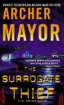 The Surrogate Thief - Archer Mayor
