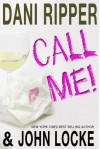 Call Me - Dani Ripper, John Locke